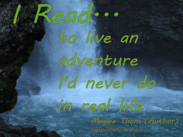 I-read-to-live-an-adventure-I-never-would-in-real-life-3x5